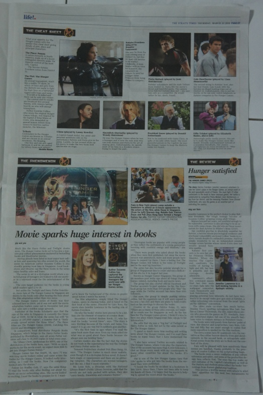 The Hunger Games Hunger Games Singapore The Straits Times Life! C7 22 March 2012 Feature